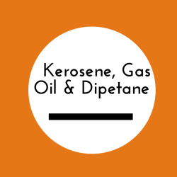 Kerosene, Gas Oil and Dipetane Sold